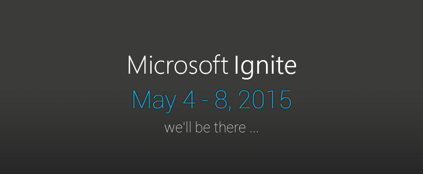 Ignite 2015 – we are on fire