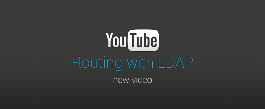 New video tutorial – Routing with LDAP