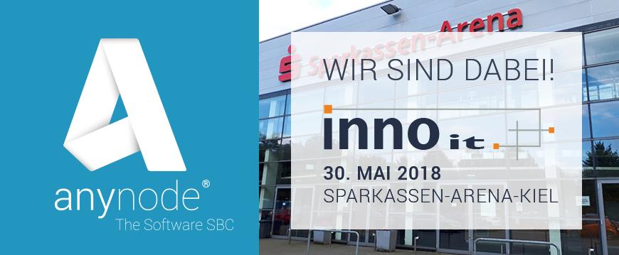 Sehen wir uns am Mittwoch, den 30. Mai 2018 bei der INNO IT in Kiel?