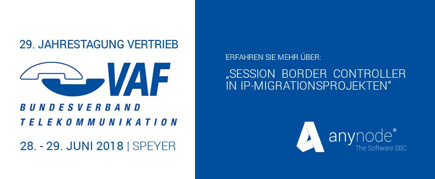 29. Jahrestagung Vertrieb des VAF Bundesverbands Telekommunikation  am 28.-29.06.2018 in Speyer