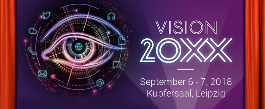 Vision20XX on 06./07. September 2018 in Leipzig